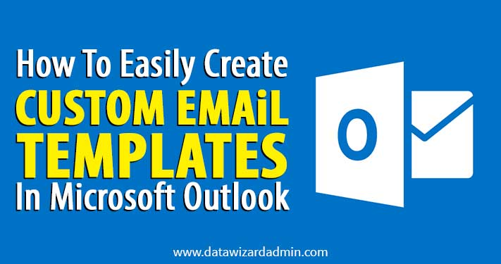 Custom Email Templates In Outlook